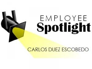 Employee Spotlight Carlos