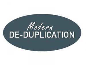modern deduplication