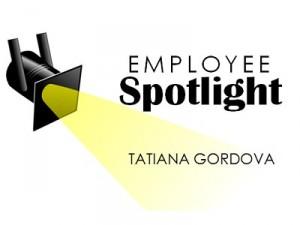 Employee Spotlight Tatiana