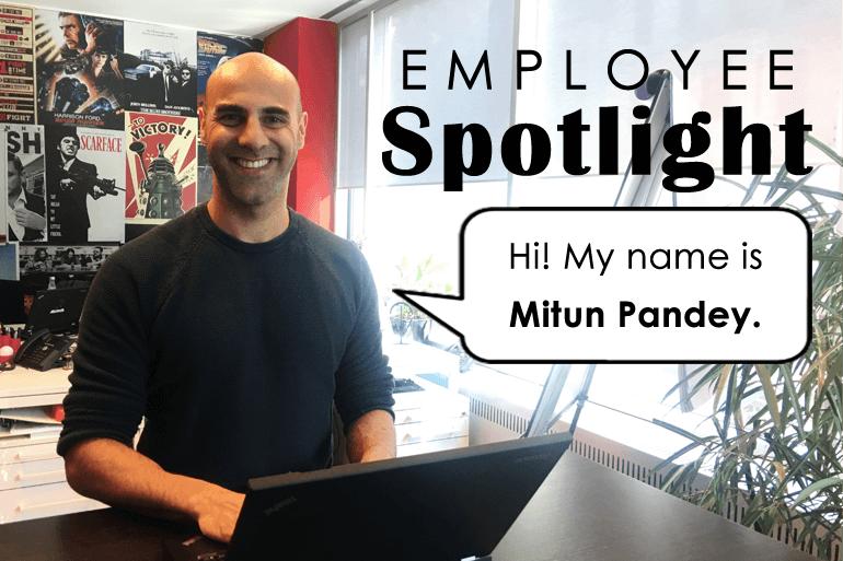 Employee Spotlight: Mitun Pandey